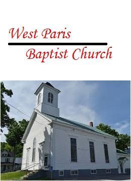 West Paris Baptist Church West Paris Me