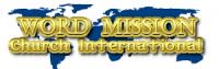 WORD MISSION CHURCH INTERNATIONAL